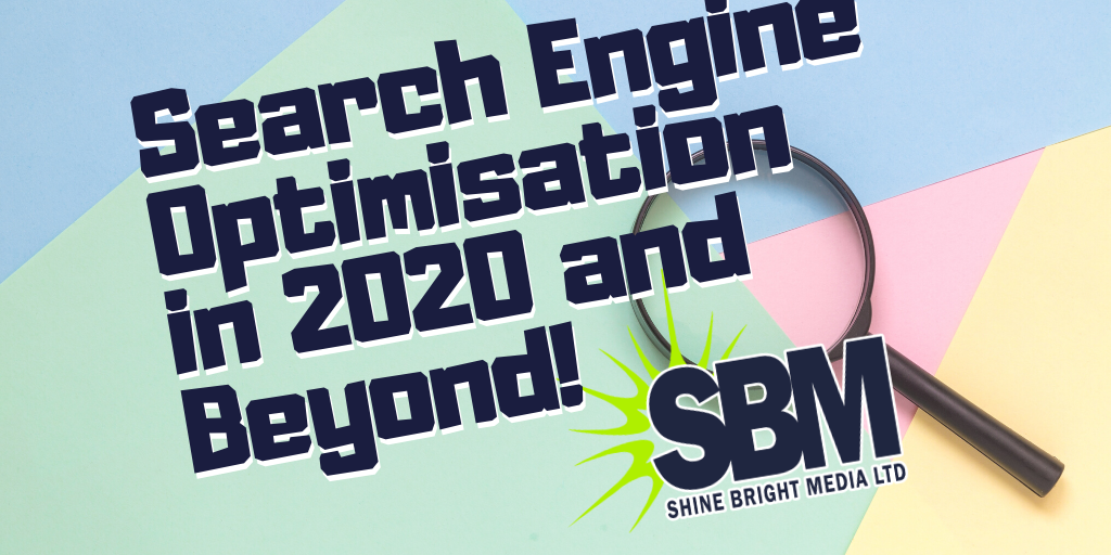 Search Engine Optimisation in 2020